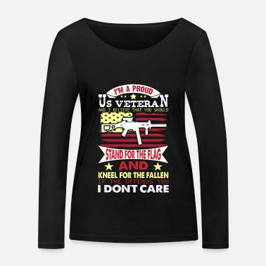 Marine Veteran - Im a proud US Veteran and I believe that - Frauen Bio Langarmshirt