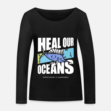 Change Overfishing Protest Earth Day Climate Change Coral - Frauen Bio Langarmshirt