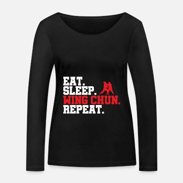 Tau Wing Chun Eat Sleep Repeat - Frauen Bio Langarmshirt