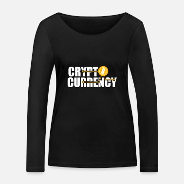 Currency Crypto Currency - Women's Organic Longsleeve Shirt