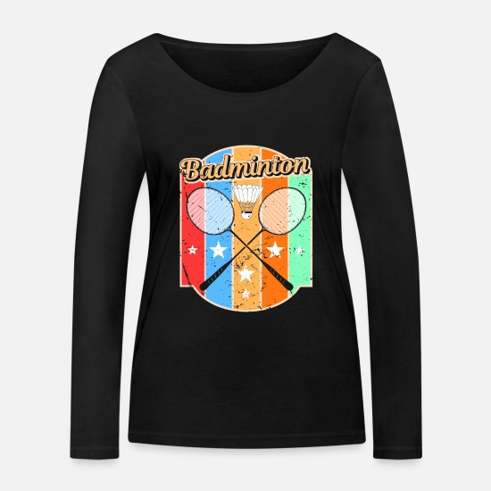 Gift Idea Long sleeve shirts - Badminton coach gym ball player backhand - Women's Organic Longsleeve Shirt black