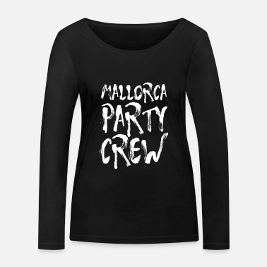 Party Mallorca Party Crew Party Holiday Bere Malle - Maglietta maniche lunghe ecologica donna