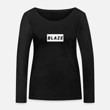 Blaze blazed boxed - Women's Organic Longsleeve Shirt
