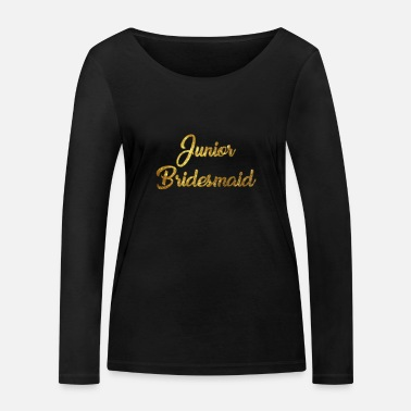 Family Junior Daughter Mom Father Junior Bridesmaid - Women's Organic Longsleeve Shirt