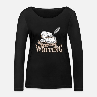Writing Write - Women's Organic Longsleeve Shirt