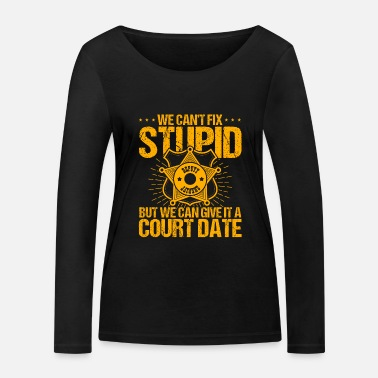 Sheriff Sheriff Justice Law Enforcement - Frauen Bio Langarmshirt