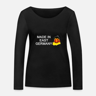 East Germany Made in East Germany, born in East Germany - Women's Organic Longsleeve Shirt