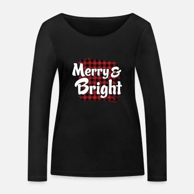 Merry And Bright Merry And Bright - Women's Organic Longsleeve Shirt