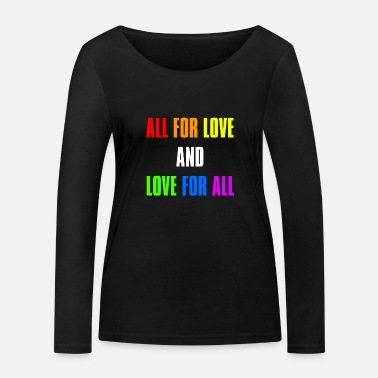Gay Pride Rights Csd Pride Statement lgbt gift - Women's Organic Longsleeve Shirt