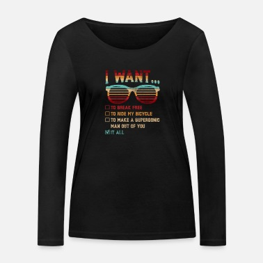 Break I Want To Break Free Sunglasses Funny Choice Tee - Frauen Bio Langarmshirt