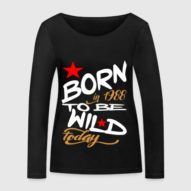 Born in 1988 to be Wild Today - Women's Organic Longsleeve Shirt by Stanley & Stella