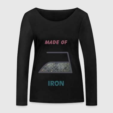 Made of iron - Women's Organic Longsleeve Shirt by Stanley & Stella