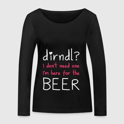 Dirndl? I'm here for the beer - Women's Organic Longsleeve Shirt by Stanley & Stella