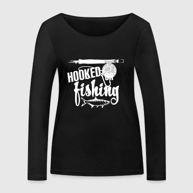 Hooked on Fishing - Fishing - Women's Organic Longsleeve Shirt by Stanley & Stella