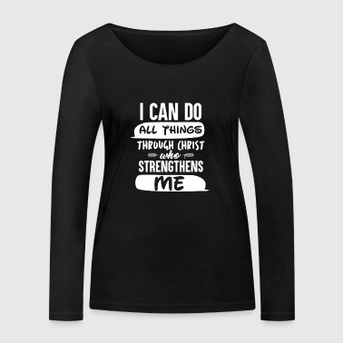 Christ strictly thens Me - Women's Organic Longsleeve Shirt by Stanley & Stella
