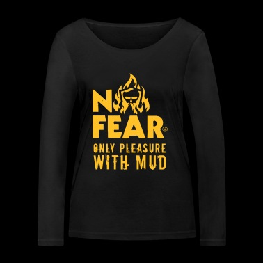 No fear only pleasure with mud - T-shirt manches longues bio Stanley & Stella Femme
