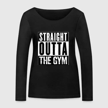 Straight Outta The Gym Mens & Women Clothing - Women's Organic Longsleeve Shirt by Stanley & Stella