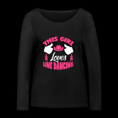 This Girl Loves Line Dancing Gift - Women's Organic Longsleeve Shirt by Stanley & Stella