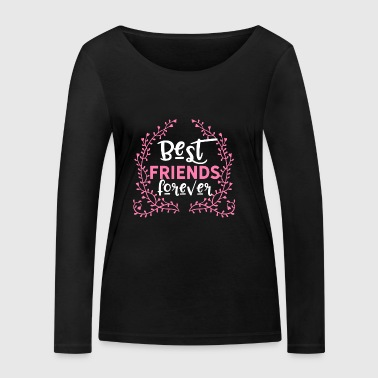 BFF Best friends forever - Women's Organic Longsleeve Shirt by Stanley & Stella
