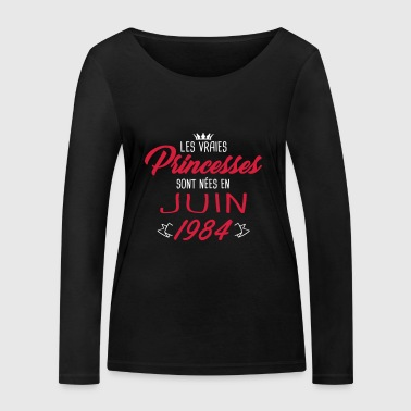 Princesses born in June 1984 - Women's Organic Longsleeve Shirt by Stanley & Stella