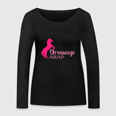 Dressage Squad - Dressage horse riding tournament - Women's Organic Longsleeve Shirt by Stanley & Stella