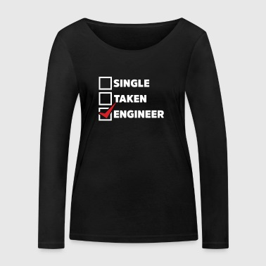 Single Taken Engineer - Women's Organic Longsleeve Shirt by Stanley & Stella
