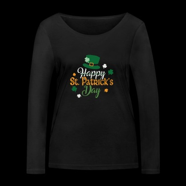 Happy St. Patrick's Day Tee Shirt Gift - Women's Organic Longsleeve Shirt by Stanley & Stella