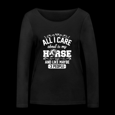 All I care about is my horse riding horse gift - Women's Organic Longsleeve Shirt by Stanley & Stella