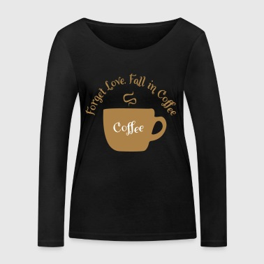 coffee - Women's Organic Longsleeve Shirt by Stanley & Stella