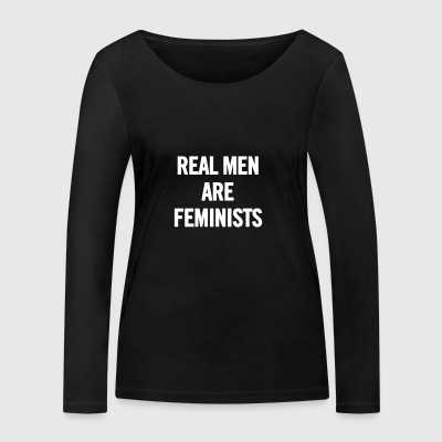 Real Men Are Feminists White - Women's Organic Longsleeve Shirt by Stanley & Stella