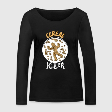 Cereal killer breakfast milk funny gift - Women's Organic Longsleeve Shirt by Stanley & Stella