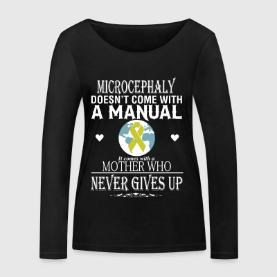 Microcephaly doesn't come with a manual - Women's Organic Longsleeve Shirt by Stanley & Stella