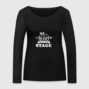 My heart is on stage - Women's Organic Longsleeve Shirt by Stanley & Stella