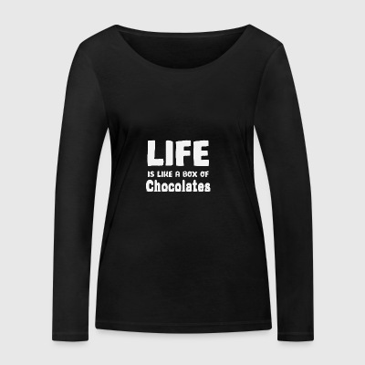 Life is like a box of chocolates - Women's Organic Longsleeve Shirt by Stanley & Stella