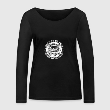 Birth dates and to be wild! - Women's Organic Longsleeve Shirt by Stanley & Stella