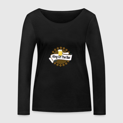 King of the Bar - Women's Organic Longsleeve Shirt by Stanley & Stella