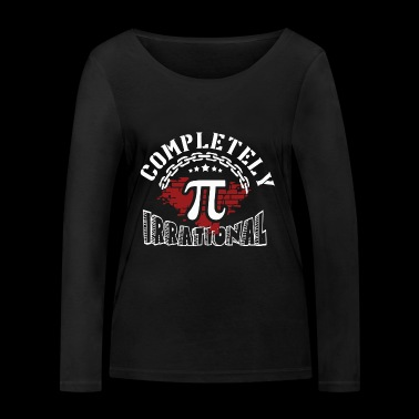 Completely Pi Irrational Shirt - Women's Organic Longsleeve Shirt by Stanley & Stella