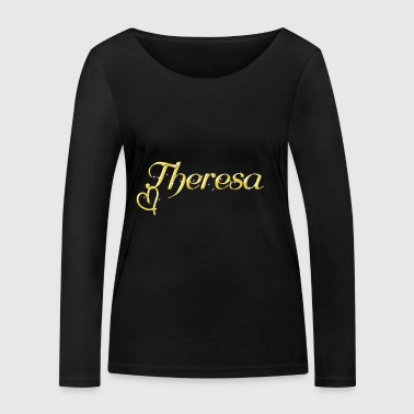 Theresa name first name women name day - Women's Organic Longsleeve Shirt by Stanley & Stella