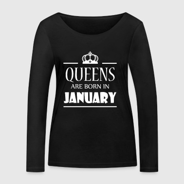 Queens are born in January - Women's Organic Longsleeve Shirt by Stanley & Stella