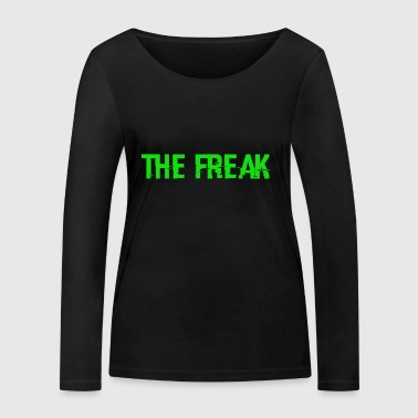 The Freak - Women's Organic Longsleeve Shirt by Stanley & Stella