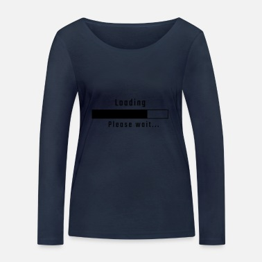 Programmemer Loading - please wait - Women's Organic Longsleeve Shirt