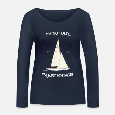 I'M NOT OLD...I'M JUST VINTAGE! (dark background) - Women's Organic Longsleeve Shirt