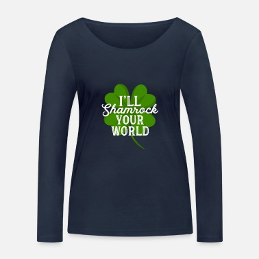 St Patricks Day I'll Shamrock Your World Divertente St Patricks Day Pun - Maglietta maniche lunghe ecologica donna