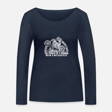 Motorcycle Club Never Underestimate The Power Of A Woman With A - Camiseta orgánica de manga larga mujer