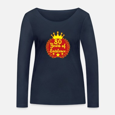80th 80th birthday - Women's Organic Longsleeve Shirt