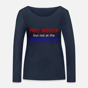 Expression University - English saying - Freedom of expression - Women's Organic Longsleeve Shirt