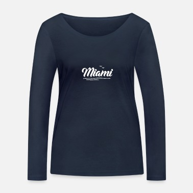 Work Miami Beach Florida Souvenir Statement Body Work - Frauen Bio Langarmshirt