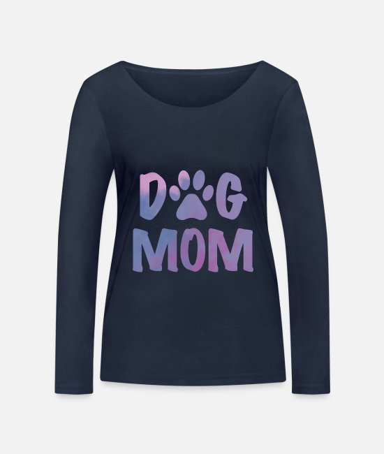 Dog Long sleeve shirts - Dog mom - Women's Organic Longsleeve Shirt navy