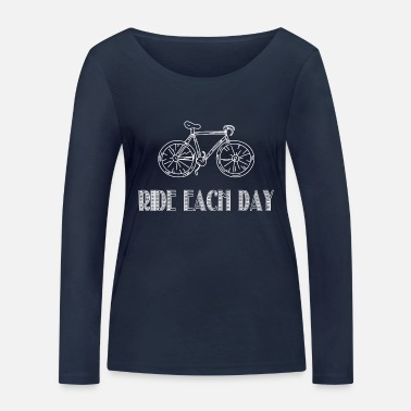 Bicyclette Bike Ride Bicycle Bicyclette Each Day - Women's Organic Longsleeve Shirt