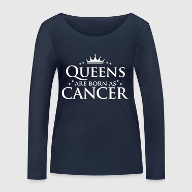 Queens are born as Cancer - Women's Organic Longsleeve Shirt by Stanley & Stella